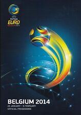 2014 UEFA EURO FUTSAL CHAMPIONSHIPS (HELD IN BELGIUM 28th Jan - 8th Feb 2014)