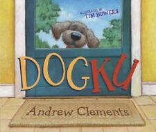 Dogku by Andrew Clements (2007, Picture Book)