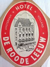 1960 Luggage label~Netherlands~Holland~Amsterdam~Hotel De Roode Leeuw~Red Lion