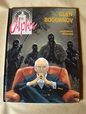 ALPHA 2 : LE CLAN BOGDANOV - de JIGOUNOV & RENARD - TROISIEME VAGUE LOMBARD 2003