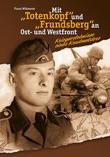 F. Widmann: Kriegserlebnisse eines Kradmelders