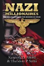 Nazi Millionaires: The Cold War Winners by Kenneth Alford: Used