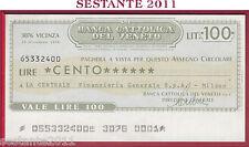 BANCA CATTOLICA DEL VENETO Lire 100 29.12. 1976 CENTRALE FINANZIARIA MILANO B206