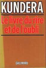 Le Livre Du Rire Et De L'oubli   Kundera   Gallimard