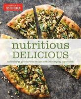 Nutritious Delicious: Turbocharge Your Favorite Recipes with 50 Everyday Superf