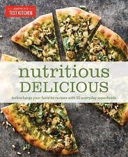 Nutritious Delicious by America's Test Kitchen 50 Everyday Superfoods WT75539