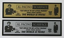 Al Pacino Scarface Nameplate for signed movie poster photo