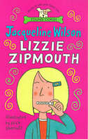 Lizzie Zipmouth, Wilson, Jacqueline, Very Good Book