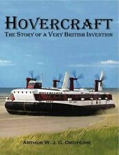 Hovercraft - The Story of a Very British Invention by Ord-Hume, Arthur | Paperba