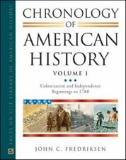 Chronology of American History Volume 1 by John C. Fredriksen (2008, Hardcover)