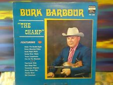 Burk Barbour - The Champ - Old Time Fiddling Champion -Princess Records Vinyl LP