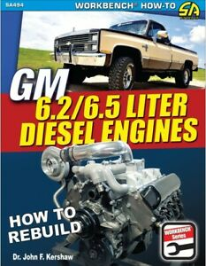 CHEVROLET GM 6.2 & 6.5 LITER DIESEL ENGINE REBUILD BOOK MANUAL OLDSMOBILE
