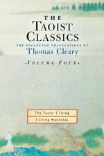 The Taoist Classics, Volume 4: The Collected Translations of Thomas Cleary (Taoi