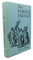 W. L. Wiley THE FORMAL FRENCH  1st Edition 1st Printing