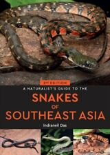 A Naturalist's Guide to the Snakes of Southeast Asia (2nd edition) 9781912081929