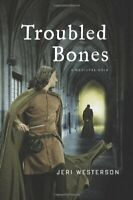 Troubled Bones (Crispin Guest Medieval Noir) by Westerson, Jeri Book The Fast