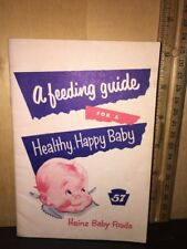 "Vintage Heinz 57 Baby Foods ""A Feeding Guide"" Booklet."
