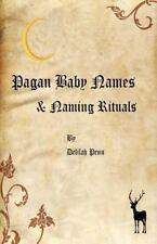 Pagan Baby Names & Naming Rituals: By Delilah Penn