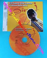 CD Singolo SIR J Un cuore che canta L'ultimo sera DIG IT BED 01(S17)no lp mc vhs