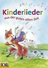 Kinderlieder aus der guten alten Zeit | Buch | Deutsch | 2012