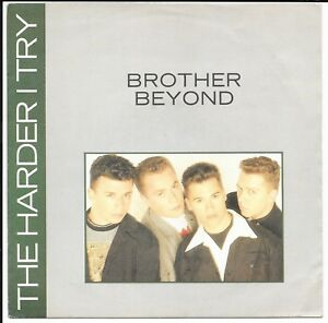 """Brother Beyond- The Harder I Try  - UK 7"""" - R 6184  - 1988"""