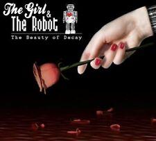 The Beauty of Decay The Girl & the Robot/Girl & Robot LTD DIGIPAK