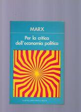 marx - per la critica delle economia politica