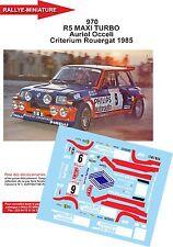 DÉCALS 1/24 réf 970 RENAULT 5 MAXI TURBO Auriol Occeli Criterium Rouergat 1985