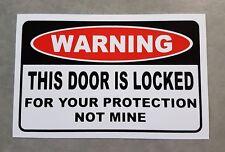 Door Warning Sticker - Funny Sticker Decal - Door Locked decal.