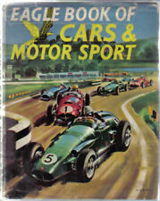 Eagle Book of Cars & Motor Sport by Peter Roberts Racing Rally Hill Climb GP +