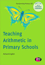 Teaching Arithmetic in Primary Schools (Transforming Primary Qts Series), Very G