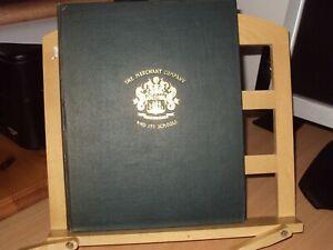 1920 THE COMPANY OF MERCHANTS OF EDINBURGH 1694 - 1920 by J HARRISON illustrated