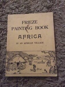 VERY RARE VINTAGE FRIEZE PAINTING BOOK AFRICA THIN PAPERBACK