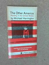The Other America ~ Poverty in the United States Harrington, Michael Paperback