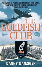 The Goldfish Club, Danny Danziger