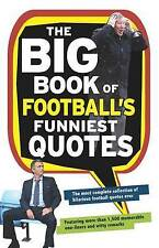The Big Book of Football's Funniest Quotes, Adrian Clarke, Stuart Reeves, Peter