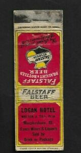 "1930's Murphysboro,IL - Logan Hotel ""Falstaff Beer"" Advertising Matchcover"