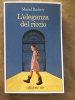 L'eleganza del riccio - Muriel Barbery - Edizioni e/o - 2009