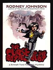 Rodney Johnson, The Curse of the Royal Ruby, Uglytown, 2002 - 1st / 1st