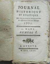 RARE : JOURNAL HISTORIQUE ET POLITIQUE - PANCKOUCKE - N°7 EDITION ORIGINALE 1775