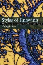 Styles of Knowing: A New History of Scie