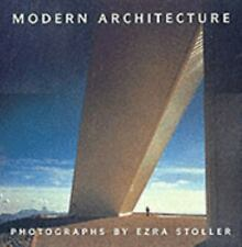 Modern Architecture : Photographs by Ezra Stoller