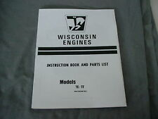 WISCONSIN  ENGINE  TE-TF    INSTRUCTION, REPAIR & PARTS MANUAL BRAND NEW