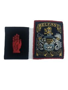 Lot Of 2 Northern Irish Patches. Belfast And The Red Hand Of Ulster