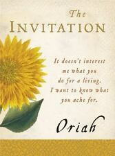 The Invitation (It doesn't interest me what you do for a living. I want to know