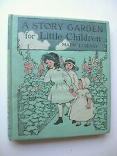 A STORY GARDEN FOR LITTLE CHILDREN Maud Lindsay HC 1913 1st ILL Florence Young H
