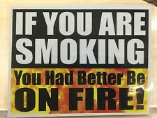 2 x FUNNY NO SMOKING signs w/ water proof laminate Customize Letter size