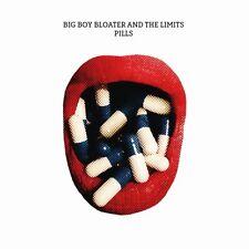Big Boy Bloater & the LiMiTs - Pills (NEW CD ALBUM)