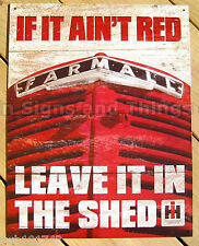 If It Ain't Red Farmall TIN SIGN vintage tractor metal farm garage poster 1664