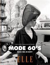 ELLE  Mode 60's - 70's - Mode sixties et seventies - Dans l'oeil de Duffy - ELLe